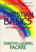 Christian Basics A Primer for Pilgrims