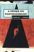 Primer on Postmodernism