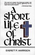 Short Life of Christ