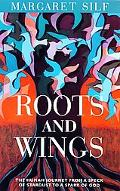 Roots and Wings The Human Journey from a Speck of Stardust to a Spark of God