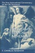 Books of Ezra and Nehemiah The New International Commentary on the Old Testament