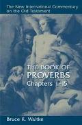 Book Of Proverbs Chapters 1-15.