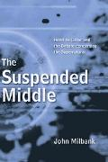 Suspended Middle Henri De Lubac And The Debate Concerning The Supernatural