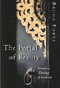 Portal of Beauty: Towards a Theology of Aesthetics