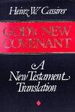 God's New Covenant: A New Testament Translation