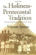 Holiness-Pentecostal Tradition Charismatic Movements in the Twentieth Century