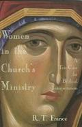 Women in the Church's Ministry A Test-Case for Biblical Interpretation