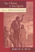 Christ and the Spirit Pneumatiology