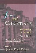 Jews and Christians The Parting of the Ways, A.D. 70 to 135  The Second Durham-Tubingen Rese...