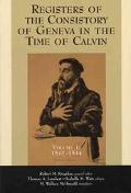 Registers of the Consistory of Geneva in the Time of Calvin 1542-1544