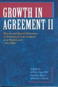 Growth in Agreement II Reports and Agreed Statements of Ecumenical Conversations on a World Level 1982-1998