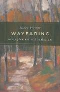 Wayfaring : Essays Pleasant and Unpleasant