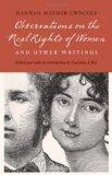 Observations on the Real Rights of Women and Other Writings (Legacies of Nineteenth-Century ...