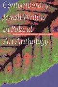 Contemporary Jewish Writing in Poland An Anthology