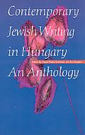 Contemporary Jewish Writing in Hungary An Anthology
