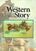 Western Story: A Chronological Treasury - University of Nebraska Pr - Hardcover