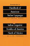 Introduction to Handbook of American Indian Languages Indian Linguistic Families of America ...