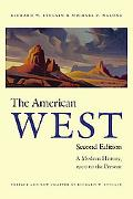 American West A Modern History, 1900 to the Present