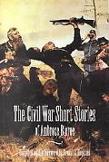 Civil War Short Stories of Ambrose Bierce