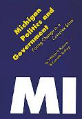 Michigan Politics & Government Facing Change in a Complex State
