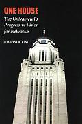 One House The Unicameral's Progressive Vision for Nebraska