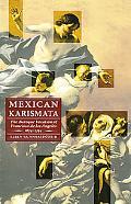 Mexican Karismata The Baroque Vocation Of Francisca De Los Angeles, 1674-1744