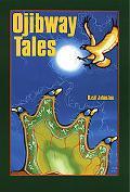 Ojibway Tales