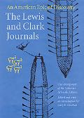 Lewis And Clark Journals An American Epic Of Discovery