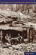 Saloon on the Rocky Mountain Mining Frontier