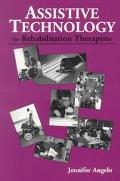 Assistive Technology for Rehabilitation Therapists