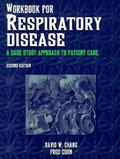 Workbook for Respiratory Disease: A Case Study Approach to Patient Care