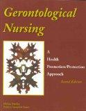 Gerontological Nursing: A Health Promotion/Protection Approach