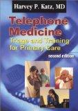 Telephone Medicine Triage and Training for Primary Care