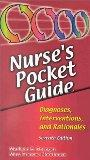Nurse's Pocket Guide: Diagnoses, Interventions, and Rationales