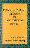 Ethical and Legal Dilemmas in Occupational Therapy