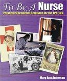To Be a Nurse: Personal/Vocational Relations for the LPN/LVN