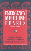 Emergency Medicine Pearls A Practical Guide for the Efficient Resident