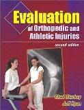 Evaluation of Orthopedic and Athletic Injuries (2nd Pkg Edition)