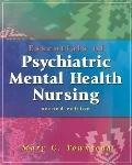 Essentials of Psychiatric/Mental Health Nursing