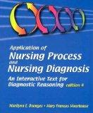 Application of Nursing Process and Nursing Diagnosis: An Interactive Text for Diagnostic Rea...