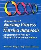 Application of Nursing Process and Nursing Diagnosis: An Interactive Text for Diagnostic Rea...
