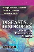 Diseases And Disorders A Nursing Therapeutics Manual