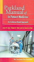 Parkland Manual of In-Patient Medicine An Evidence-Based Approach
