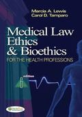 Medical Law, Ethics and Bioethics for Health Professions