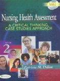 Nursing Health Assessment: A Critical Thinking, Case Studies Approach text and CDs with Nurs...
