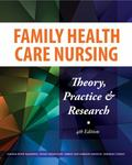 Family Health Care Nursing: Theory, Practice & Research (Hanson, Family Health Care Nursing)
