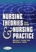 Nursing Theories and Nursing Practice ( Third Edition )