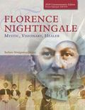 Florence Nightingale: Mystic, Visionary, Healer