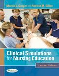 Clinical Simulations for Nursing Education