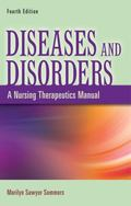 Diseases and Disorders: A Nursing Therapeutics Approach (Diseases & Disorders)